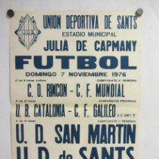Coleccionismo deportivo: UNIÓ ESPORTIVA SANTS - UD SAN MARTIN. CARTEL PARTIDO DE FÚTBOL CATALÁN 1976. PUBLICIDAD CERVEZA . Lote 196899842