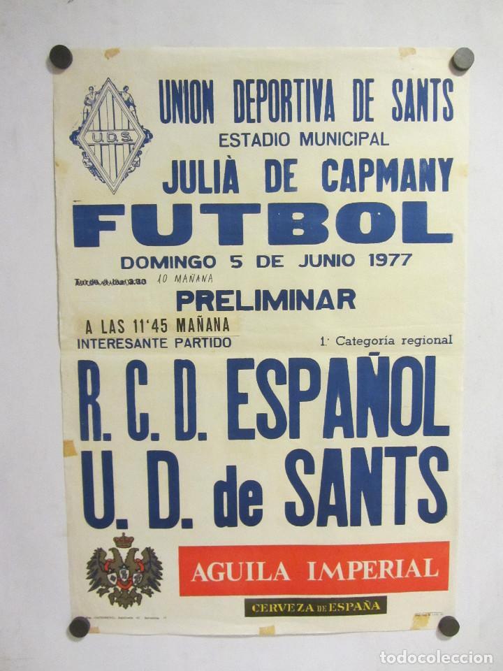UNIÓ ESPORTIVA SANTS - RCD ESPAÑOL. CARTEL PARTIDO DE FÚTBOL CATALÁN 1977. PUBLICIDAD CERVEZA (Coleccionismo Deportivo - Carteles de Fútbol)