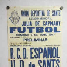 Coleccionismo deportivo: UNIÓ ESPORTIVA SANTS - RCD ESPAÑOL. CARTEL PARTIDO DE FÚTBOL CATALÁN 1977. PUBLICIDAD CERVEZA . Lote 196900065