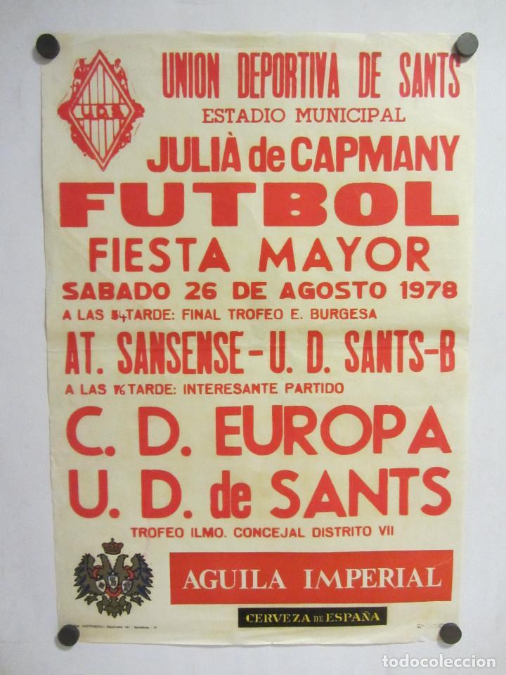 UNIÓ ESPORTIVA SANTS - CD EUROPA. CARTEL PARTIDO DE FÚTBOL CATALÁN 1978. PUBLICIDAD CERVEZA (Coleccionismo Deportivo - Carteles de Fútbol)