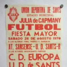 Coleccionismo deportivo: UNIÓ ESPORTIVA SANTS - CD EUROPA. CARTEL PARTIDO DE FÚTBOL CATALÁN 1978. PUBLICIDAD CERVEZA . Lote 196900472