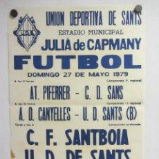 Coleccionismo deportivo: UNIÓ ESPORTIVA SANTS - CF SANTBOIA. CARTEL PARTIDO DE FÚTBOL CATALÁN 1979. PUBLICIDAD CERVEZA . Lote 196900885
