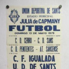 Coleccionismo deportivo: UNIÓ ESPORTIVA SANTS - CF IGUALADA. CARTEL PARTIDO DE FÚTBOL CATALÁN 1979. PUBLICIDAD CERVEZA . Lote 196900977
