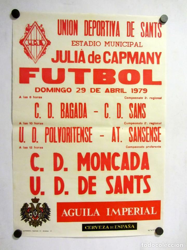 UNIÓ ESPORTIVA SANTS - CD MONCADA. CARTEL PARTIDO DE FÚTBOL CATALÁN 1979. PUBLICIDAD CERVEZA (Coleccionismo Deportivo - Carteles de Fútbol)