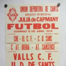 Collezionismo sportivo: UNIÓ ESPORTIVA SANTS - VALLS CF. CARTEL PARTIDO DE FÚTBOL CATALÁN 1979. PUBLICIDAD CERVEZA. Lote 196901592