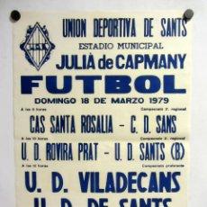 Coleccionismo deportivo: UNIÓ ESPORTIVA SANTS - UD VILADECANS. CARTEL PARTIDO DE FÚTBOL CATALÁN 1979. PUBLICIDAD CERVEZA . Lote 196901837