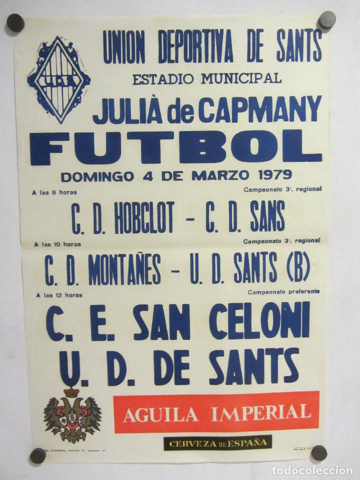 UNIÓ ESPORTIVA SANTS - CE SAN CELONI. CARTEL PARTIDO DE FÚTBOL CATALÁN 1979. PUBLICIDAD CERVEZA (Coleccionismo Deportivo - Carteles de Fútbol)