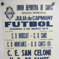 Coleccionismo deportivo: UNIÓ ESPORTIVA SANTS - CE SAN CELONI. CARTEL PARTIDO DE FÚTBOL CATALÁN 1979. PUBLICIDAD CERVEZA . Lote 196901972