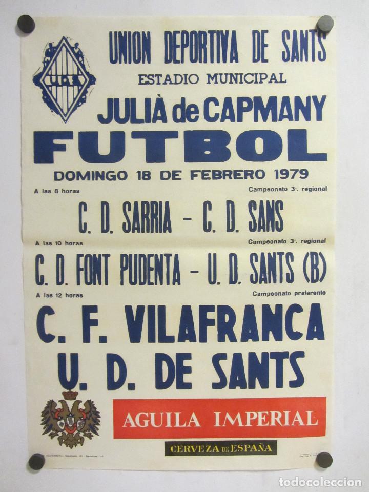 UNIÓ ESPORTIVA SANTS - CF VILAFRANCA. CARTEL PARTIDO DE FÚTBOL CATALÁN 1979. PUBLICIDAD CERVEZA (Coleccionismo Deportivo - Carteles de Fútbol)