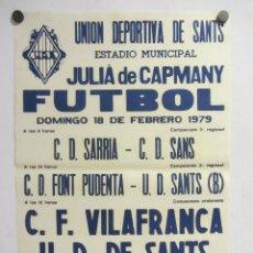 Coleccionismo deportivo: UNIÓ ESPORTIVA SANTS - CF VILAFRANCA. CARTEL PARTIDO DE FÚTBOL CATALÁN 1979. PUBLICIDAD CERVEZA . Lote 196902135