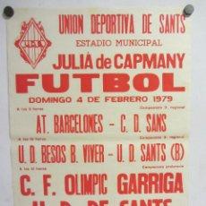Coleccionismo deportivo: UNIÓ ESPORTIVA SANTS - CF OLIMPIC GARRIGA CARTEL PARTIDO DE FÚTBOL CATALÁN 1979. PUBLICIDAD CERVEZA . Lote 196902228