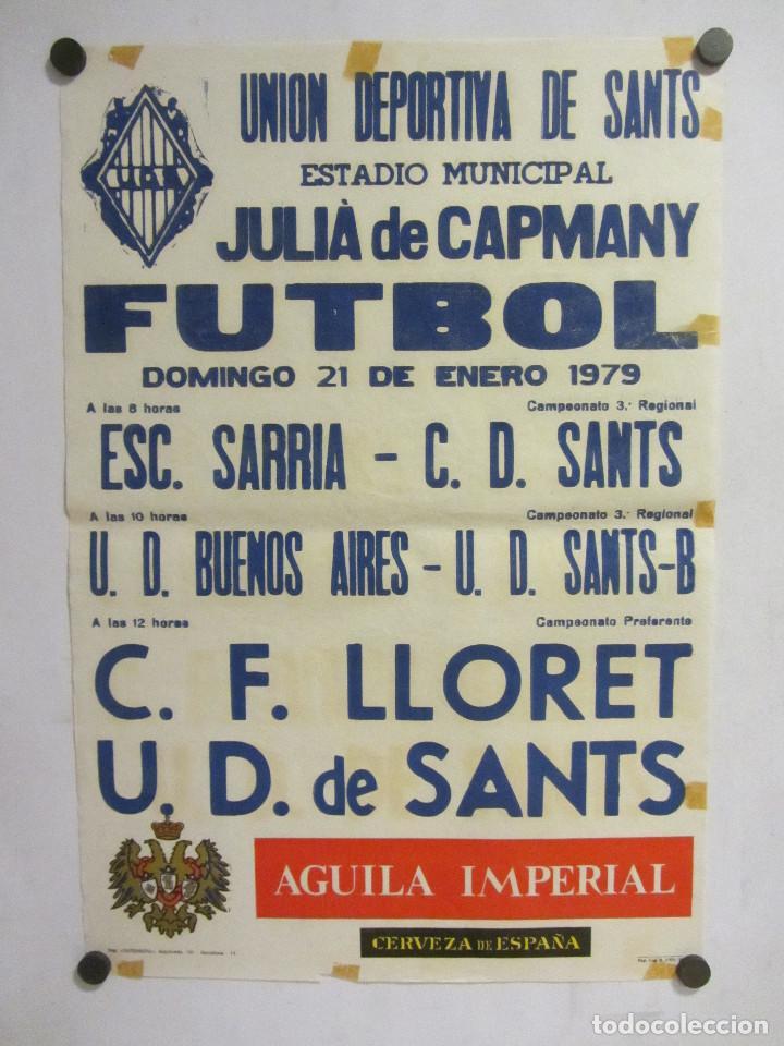 UNIÓ ESPORTIVA SANTS - CF LLORET CARTEL PARTIDO DE FÚTBOL CATALÁN 1979. PUBLICIDAD CERVEZA (Coleccionismo Deportivo - Carteles de Fútbol)