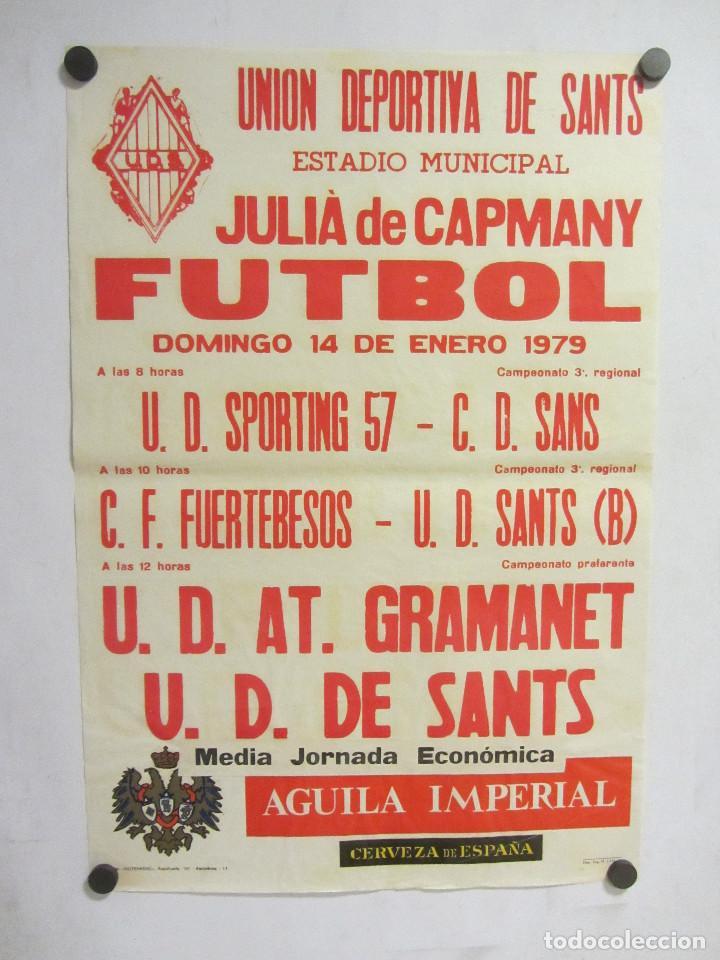 UNIÓ ESPORTIVA SANTS - UD AT GRAMANET CARTEL PARTIDO DE FÚTBOL CATALÁN 1979. PUBLICIDAD CERVEZA (Coleccionismo Deportivo - Carteles de Fútbol)