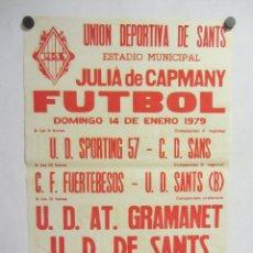 Coleccionismo deportivo: UNIÓ ESPORTIVA SANTS - UD AT GRAMANET CARTEL PARTIDO DE FÚTBOL CATALÁN 1979. PUBLICIDAD CERVEZA . Lote 196902541