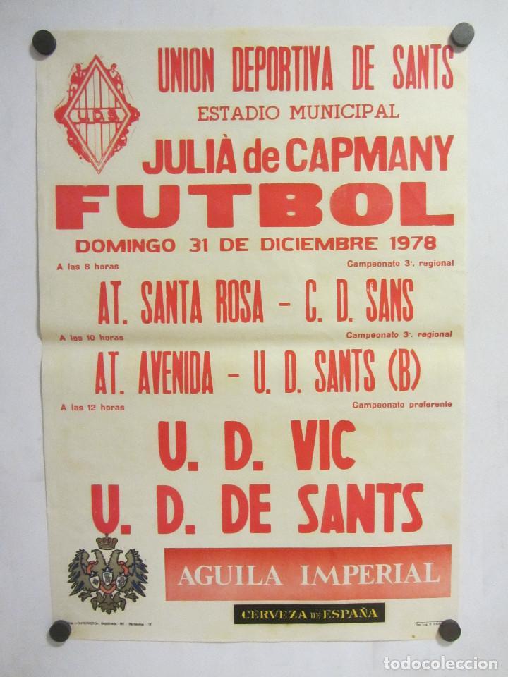 UNIÓ ESPORTIVA SANTS - UD VIC. CARTEL PARTIDO DE FÚTBOL CATALÁN 1978. PUBLICIDAD CERVEZA (Coleccionismo Deportivo - Carteles de Fútbol)