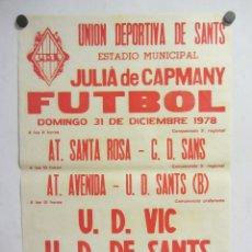 Coleccionismo deportivo: UNIÓ ESPORTIVA SANTS - UD VIC. CARTEL PARTIDO DE FÚTBOL CATALÁN 1978. PUBLICIDAD CERVEZA . Lote 196902666
