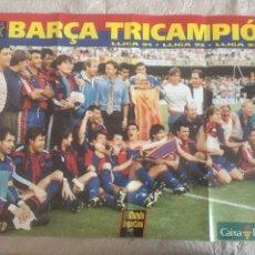 Coleccionismo deportivo: PÓSTER BARÇA TRICAMPIÓ LIGAS 1991-92-93. Lote 197546382