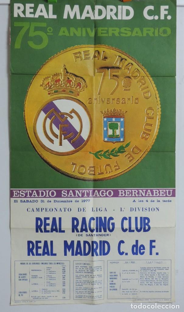 CARTEL ORIGINAL DEL REAL MADRID CLUB DE FUTBOL. 75 ANIVERSARIO. REAL RACING CLUB - REAL MADRID. AÑO (Coleccionismo Deportivo - Carteles de Fútbol)