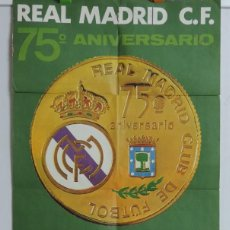 Coleccionismo deportivo: CARTEL ORIGINAL DEL REAL MADRID CLUB DE FUTBOL. 75 ANIVERSARIO. REAL RACING CLUB - REAL MADRID. AÑO . Lote 197948036