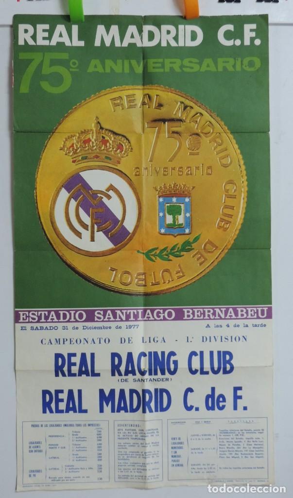 Coleccionismo deportivo: CARTEL ORIGINAL DEL Real Madrid Club de Futbol. 75 aniversario. Real Racing Club - Real Madrid. año - Foto 2 - 197948036