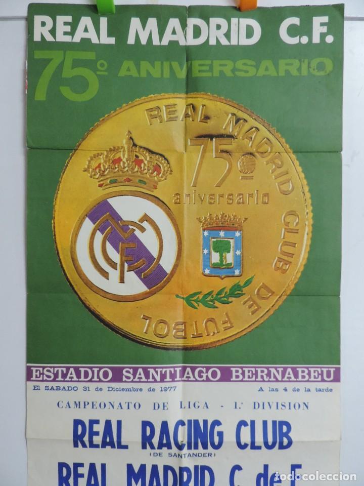 Coleccionismo deportivo: CARTEL ORIGINAL DEL Real Madrid Club de Futbol. 75 aniversario. Real Racing Club - Real Madrid. año - Foto 4 - 197948036