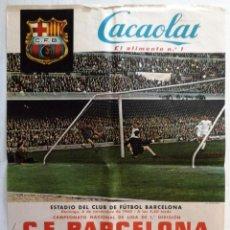 Coleccionismo deportivo: CAMPEONATO NACIONAL LIGA 1ª DIVISIÓN - C F BARCELONA - R C D ESPAÑOL - CACAOLAT 1960. Lote 198019743