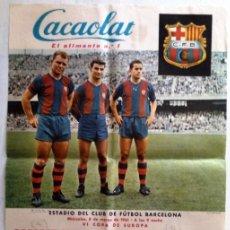 Coleccionismo deportivo: VI COPA DE EUROPA - C F BARCELONA - SPARTAK CHECOSLOVAQUIA - KUBALA - CACAOLAT 1961. Lote 198020147
