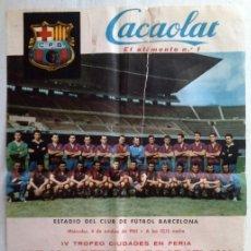 Coleccionismo deportivo: IV TROFEO CIUDADES EN FERIA - CIUDAD DE BERLÍN - C F BARCELONA - CACAOLAT 1961. Lote 198020280