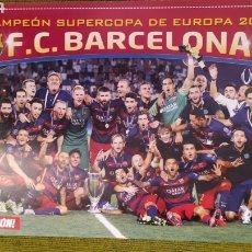 Coleccionismo deportivo: PÓSTER FC BARCELONA REVISTA JUGON. CAMPEÓN DE LA SUPERCOPA DE EUROPA 2015. Lote 207245332