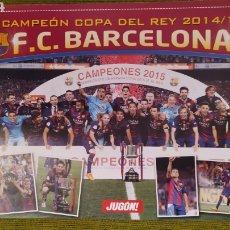 Coleccionismo deportivo: PÓSTER FC BARCELONA REVISTA JUGON. CAMPEÓN DE LA COPA DEL REY 2014/15. Lote 207245302
