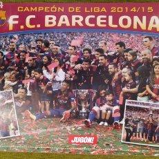 Coleccionismo deportivo: PÓSTER FC BARCELONA REVISTA JUGON. CAMPEÓN DE LIGA 2014/15. Lote 207245277
