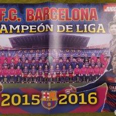 Coleccionismo deportivo: PÓSTER FC BARCELONA REVISTA JUGON. CAMPEÓN DE LIGA 2015/16. Lote 207245465