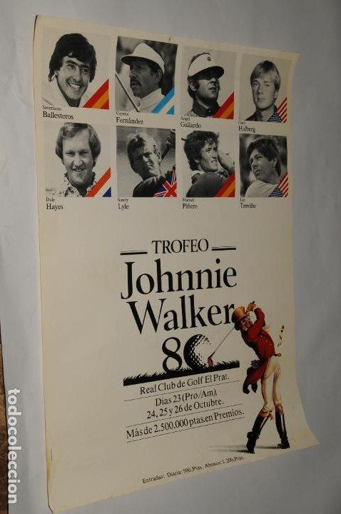 POSTER GOLF - TROFEO JOHNNIE WALKER - REAL CLUB DE GOLF EL PRAT - SEVERIANO BALLESTEROS... (Coleccionismo Deportivo - Carteles de Fútbol)