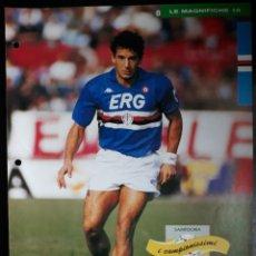 Coleccionismo deportivo: COVER SAMPDORIA CALCIO 1991 GIANLUCA VIALLI ITALIA CAMPIONI & CAMPIONATO 90 91 MINI POSTER. Lote 199390921