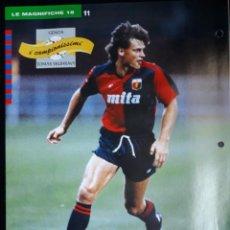 Coleccionismo deportivo: COVER GENOA CALCIO 1991 TOMAS SKUHRAVY STEFANO ERANIO CAMPIONI & CAMPIONATO 90 91 MINI POSTER. Lote 199709400