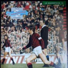 Coleccionismo deportivo: COVER MILAN CALCIO 1991 GIANNI RIVERA ITALIA CAMPIONI & CAMPIONATO 90 91 MINI POSTER. Lote 199721276