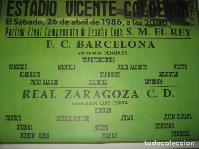 Coleccionismo deportivo: POSTER CARTEL FUTBOL FINAL COPA DEL REY 1986 BARCELONA - REAL ZARAGOZA. ESTADIO VICENTE CALDERON - Foto 5 - 199884115