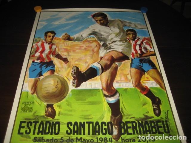 Coleccionismo deportivo: POSTER CARTEL FUTBOL FINAL COPA DEL REY 1984 ATH. BILBAO - F.C. BARCELONA. ESTADIO SANTIAGO BERNABEU - Foto 2 - 200026050