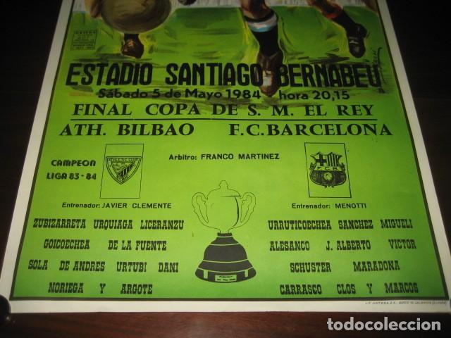 Coleccionismo deportivo: POSTER CARTEL FUTBOL FINAL COPA DEL REY 1984 ATH. BILBAO - F.C. BARCELONA. ESTADIO SANTIAGO BERNABEU - Foto 3 - 200026050