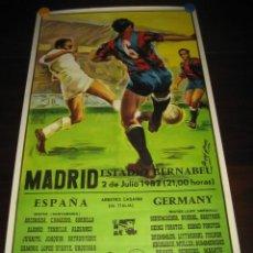 Coleccionismo deportivo: CARTEL POSTER FUTBOL MUNDIAL ESPAÑA 1982. ESPAÑA - ALEMANIA. ESTADIO SANTIAGO BERNABEU. Lote 200026706