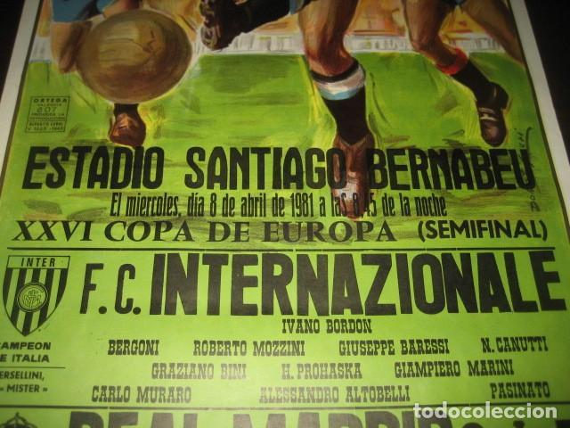 Coleccionismo deportivo: POSTER FUTBOL SEMIFINAL COPA DE EUROPA 1981 INTERNAZIONALE - REAL MADRID. ESTADIO SANTIAGO BERNABEU - Foto 3 - 200026818