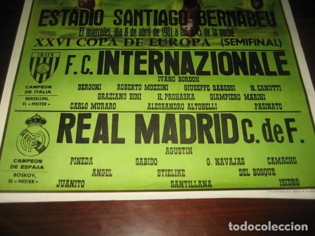 Coleccionismo deportivo: POSTER FUTBOL SEMIFINAL COPA DE EUROPA 1981 INTERNAZIONALE - REAL MADRID. ESTADIO SANTIAGO BERNABEU - Foto 5 - 200026818