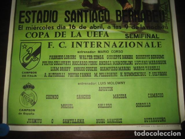 Coleccionismo deportivo: POSTER FUTBOL SEMIFINAL COPA DE LA UEFA. INTERNAZIONALE - REAL MADRID. ESTADIO SANTIAGO BERNABEU - Foto 4 - 200027143