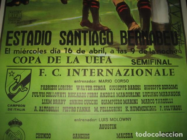 Coleccionismo deportivo: POSTER FUTBOL SEMIFINAL COPA DE LA UEFA. INTERNAZIONALE - REAL MADRID. ESTADIO SANTIAGO BERNABEU - Foto 5 - 200027143
