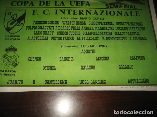 Coleccionismo deportivo: POSTER FUTBOL SEMIFINAL COPA DE LA UEFA. INTERNAZIONALE - REAL MADRID. ESTADIO SANTIAGO BERNABEU - Foto 6 - 200027143