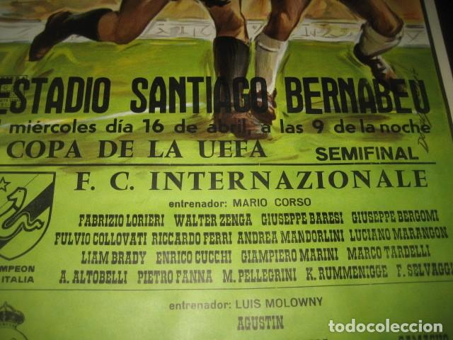 Coleccionismo deportivo: POSTER FUTBOL SEMIFINAL COPA DE LA UEFA. INTERNAZIONALE - REAL MADRID. ESTADIO SANTIAGO BERNABEU - Foto 4 - 200027230