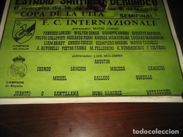 Coleccionismo deportivo: POSTER FUTBOL SEMIFINAL COPA DE LA UEFA. INTERNAZIONALE - REAL MADRID. ESTADIO SANTIAGO BERNABEU - Foto 5 - 200027230