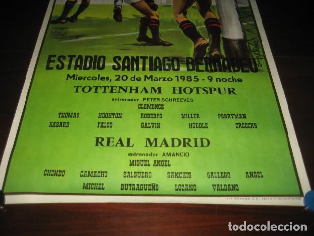 Coleccionismo deportivo: POSTER FUTBOL 1985. TOTTENHAM HOTSPUR - REAL MADRID. ESTADIO SANTIAGO BERNABEU - Foto 3 - 200027463