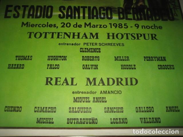 Coleccionismo deportivo: POSTER FUTBOL 1985. TOTTENHAM HOTSPUR - REAL MADRID. ESTADIO SANTIAGO BERNABEU - Foto 4 - 200027463