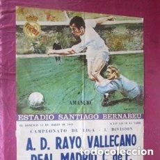 Coleccionismo deportivo: CARTEL CAMPEONATO DE LIGA PRIMERA DIVISION 1978 RAYO VALLECANO REAL MADRID. Lote 200397822